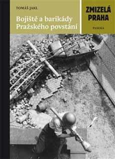 1945年5月 プラハの戦い バリケ...